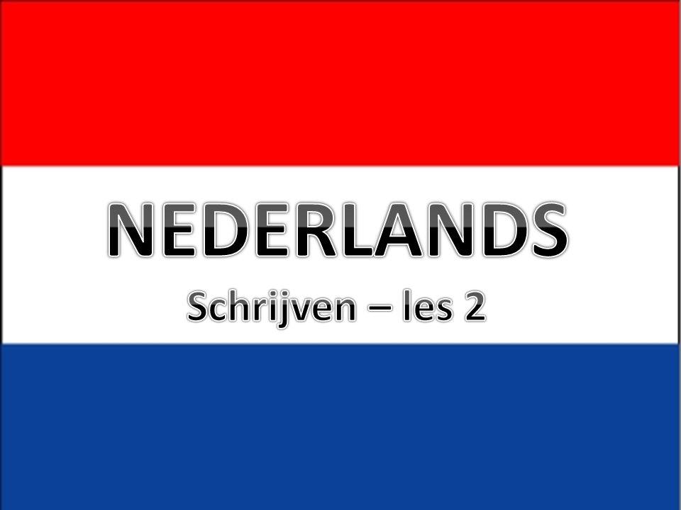 NEDERLANDS Schrijven – les 2