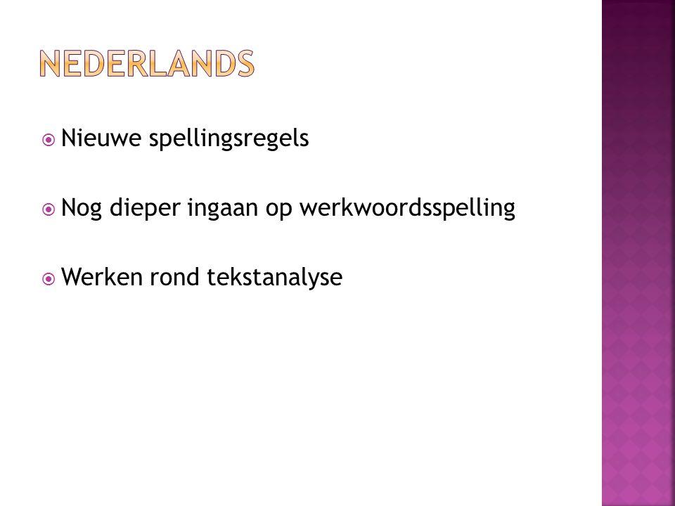 NEDERLANDS Nieuwe spellingsregels