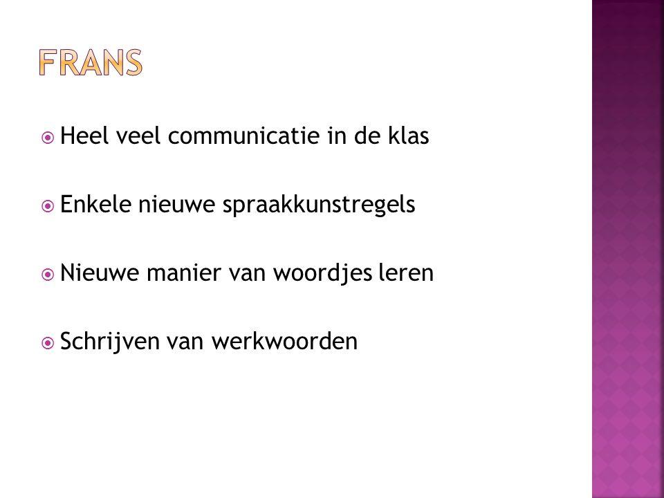 FRANS Heel veel communicatie in de klas