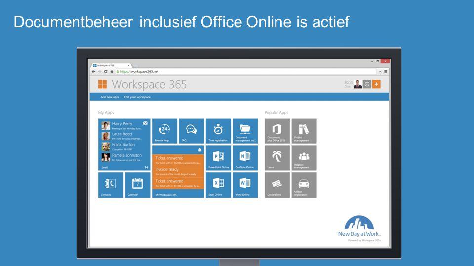 Documentbeheer inclusief Office Online is actief