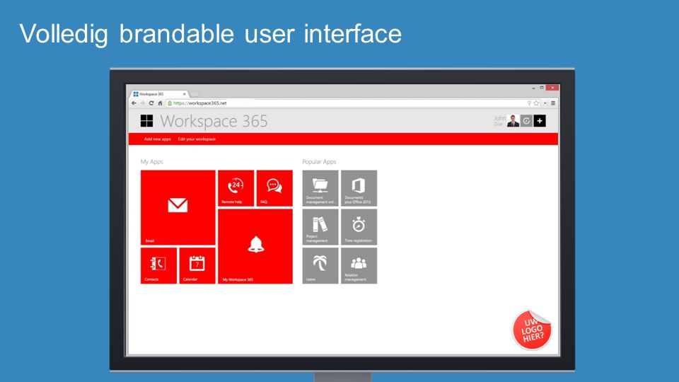 Volledig brandable user interface