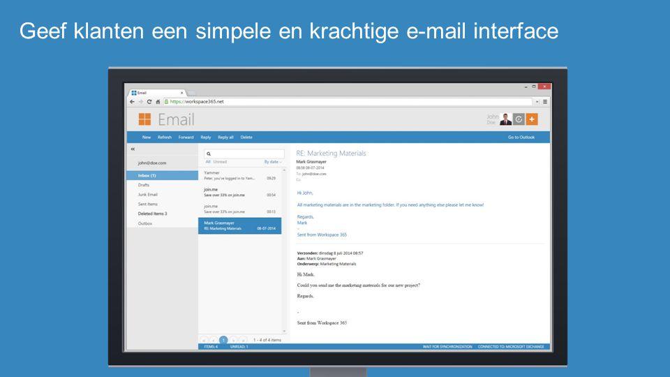 Geef klanten een simpele en krachtige e-mail interface