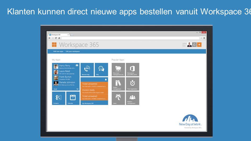 Klanten kunnen direct nieuwe apps bestellen vanuit Workspace 365