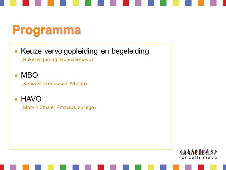 Programma Keuze vervolgopleiding en begeleiding MBO HAVO
