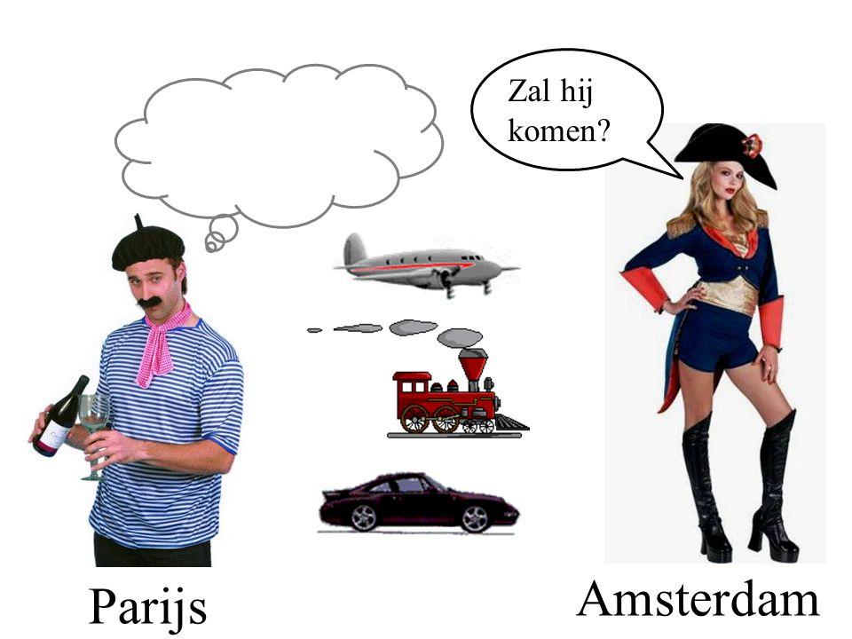 Zal hij komen Amsterdam Parijs