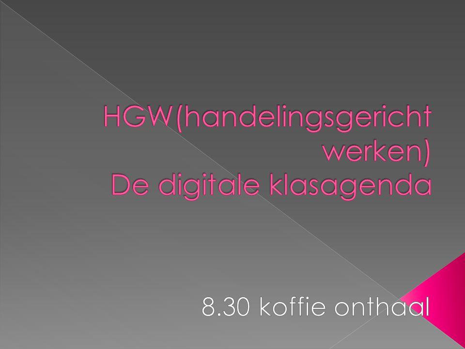HGW(handelingsgericht werken) De digitale klasagenda