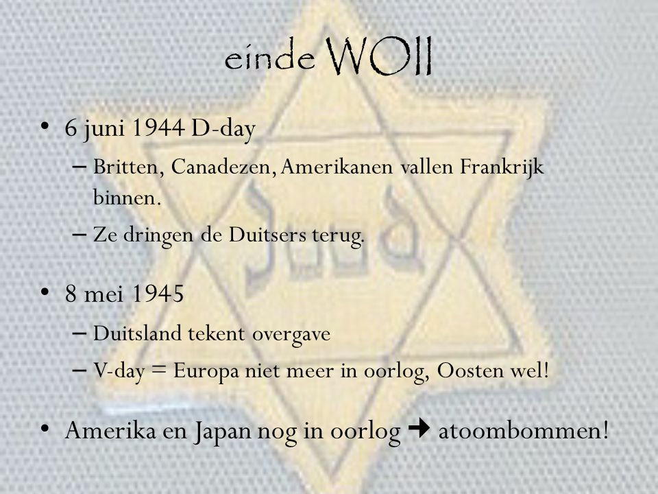 einde WOII 6 juni 1944 D-day 8 mei 1945