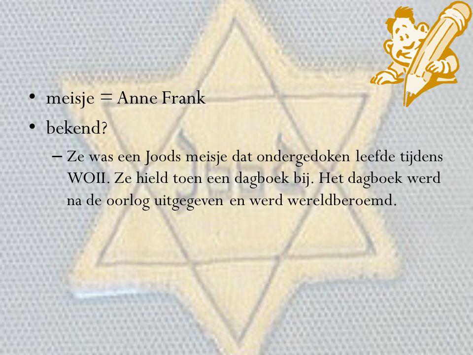 meisje = Anne Frank bekend
