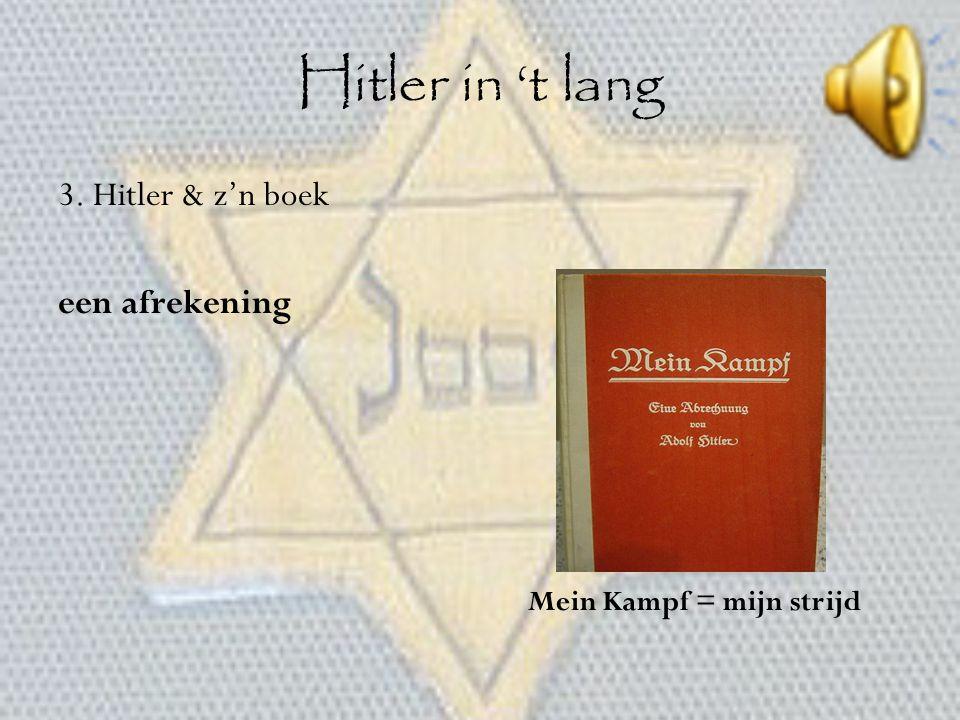 Hitler in 't lang 3. Hitler & z'n boek een afrekening