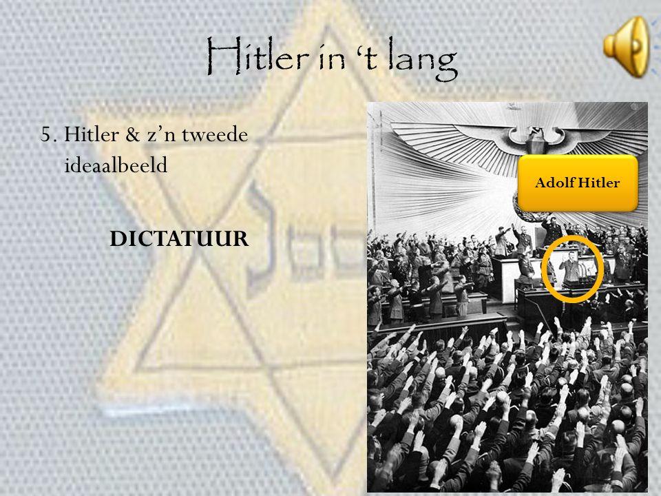 Hitler in 't lang 5. Hitler & z'n tweede ideaalbeeld DICTATUUR