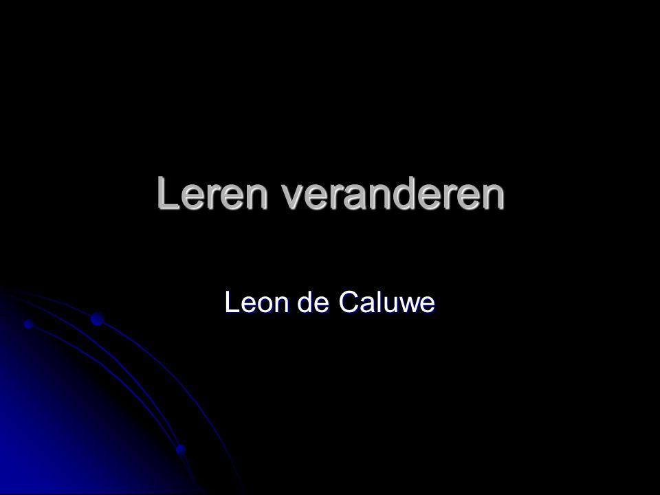 Leren veranderen Leon de Caluwe