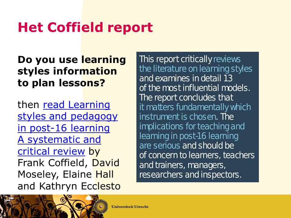 Het Coffield report Do you use learning styles information to plan lessons