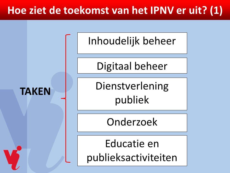 Hoe ziet de toekomst van het IPNV er uit (1)