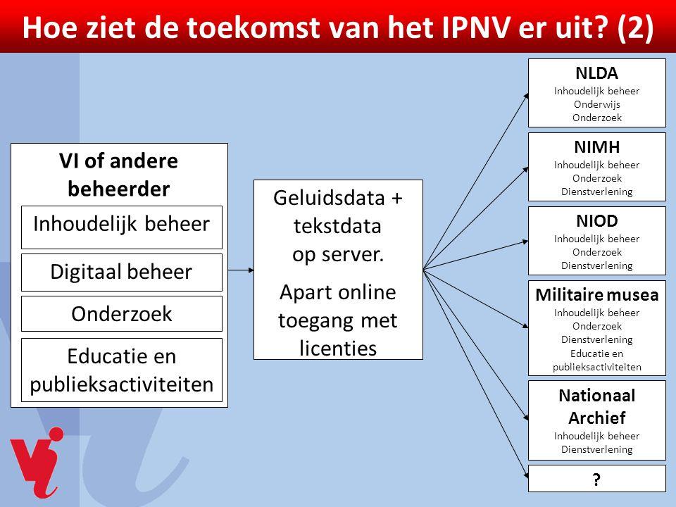 Hoe ziet de toekomst van het IPNV er uit (2)