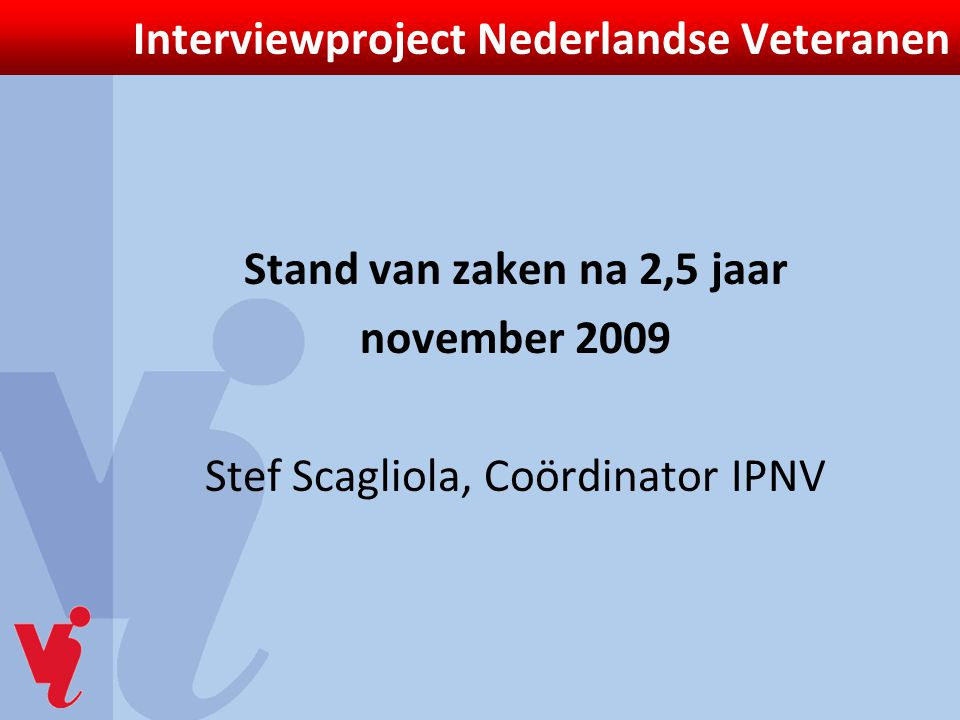Interviewproject Nederlandse Veteranen