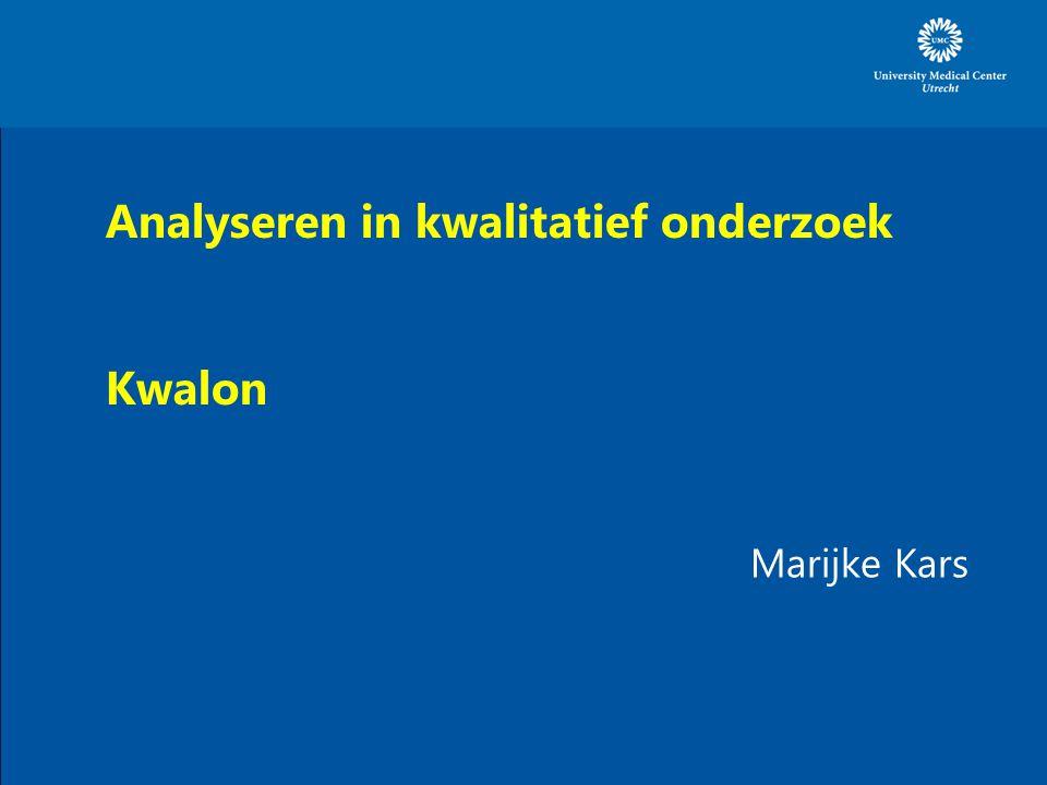 Analyseren in kwalitatief onderzoek Kwalon