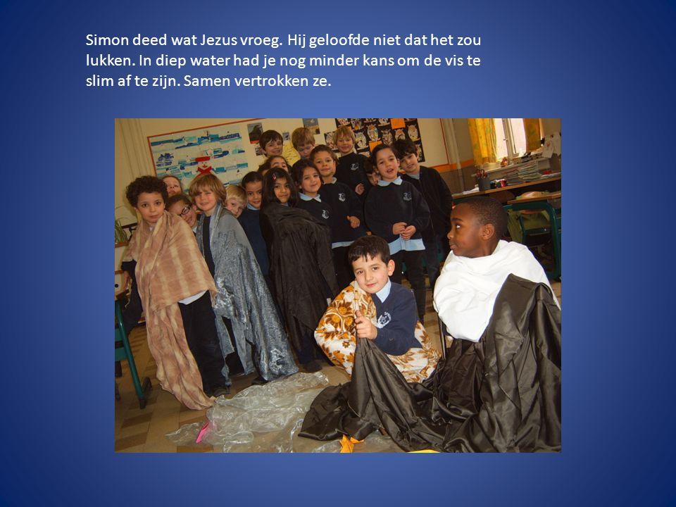Simon deed wat Jezus vroeg. Hij geloofde niet dat het zou lukken