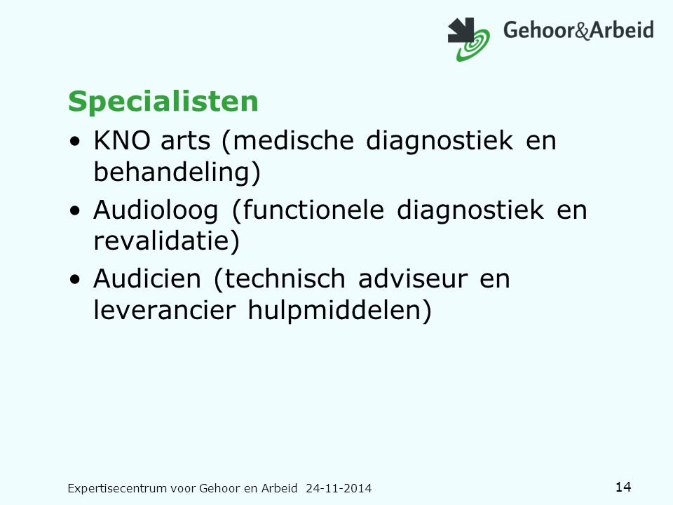 Specialisten KNO arts (medische diagnostiek en behandeling)