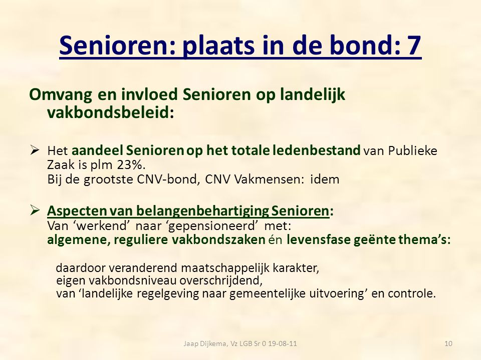 Senioren: plaats in de bond: 7