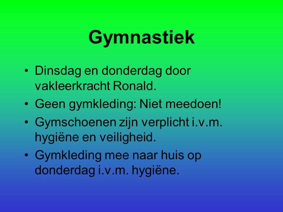 Gymnastiek Dinsdag en donderdag door vakleerkracht Ronald.