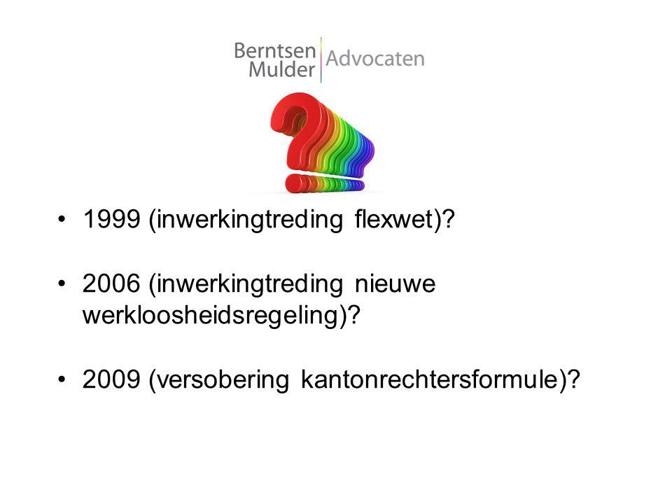 1999 (inwerkingtreding flexwet)