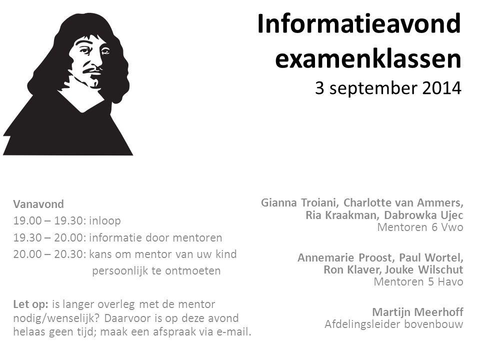 Informatieavond examenklassen 3 september 2014