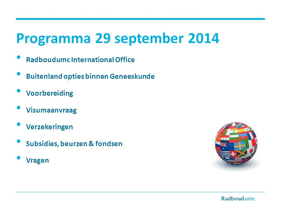 Programma 29 september 2014 Radboudumc International Office