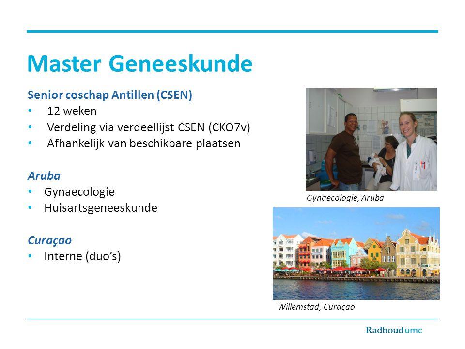 Master Geneeskunde Senior coschap Antillen (CSEN) 12 weken