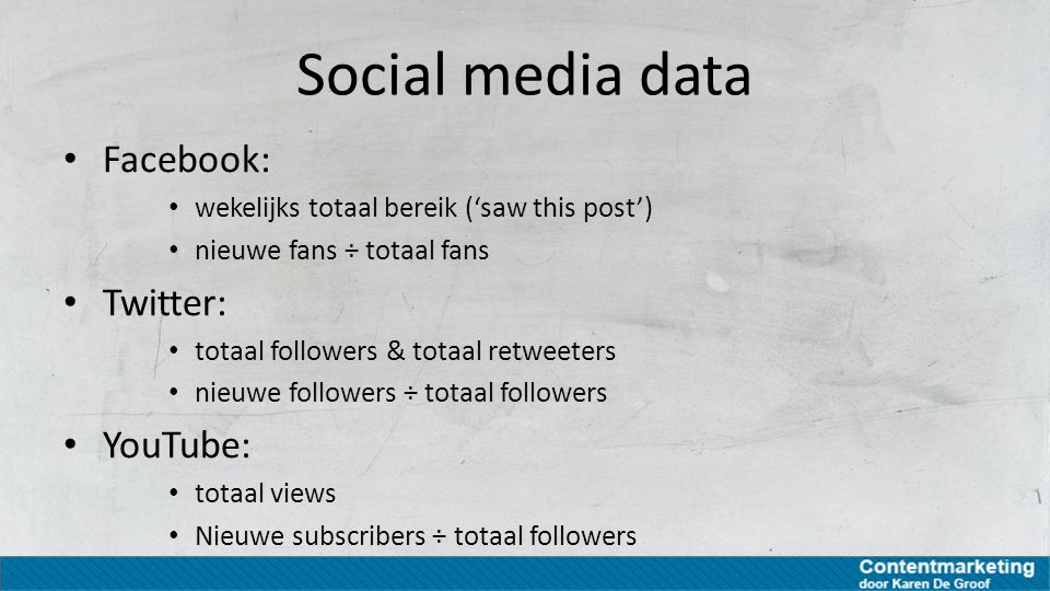 Social media data Facebook: Twitter: YouTube: