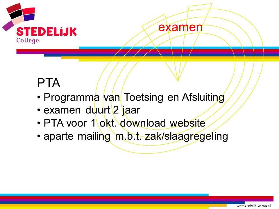 examen PTA Programma van Toetsing en Afsluiting examen duurt 2 jaar