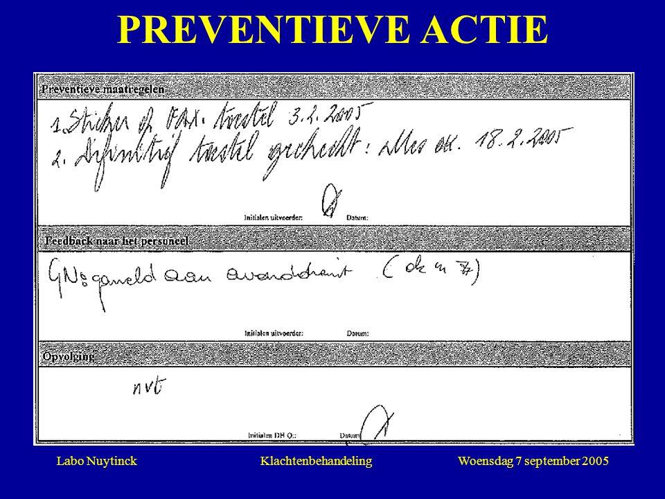 PREVENTIEVE ACTIE Klachtenbehandeling Woensdag 7 september 2005