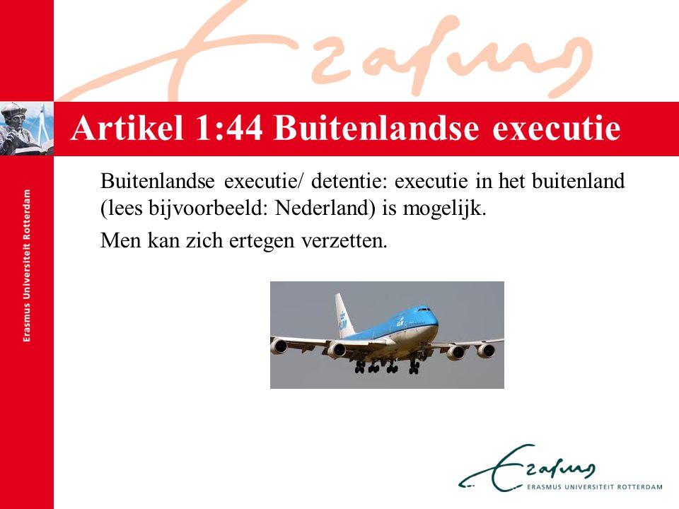 Artikel 1:44 Buitenlandse executie