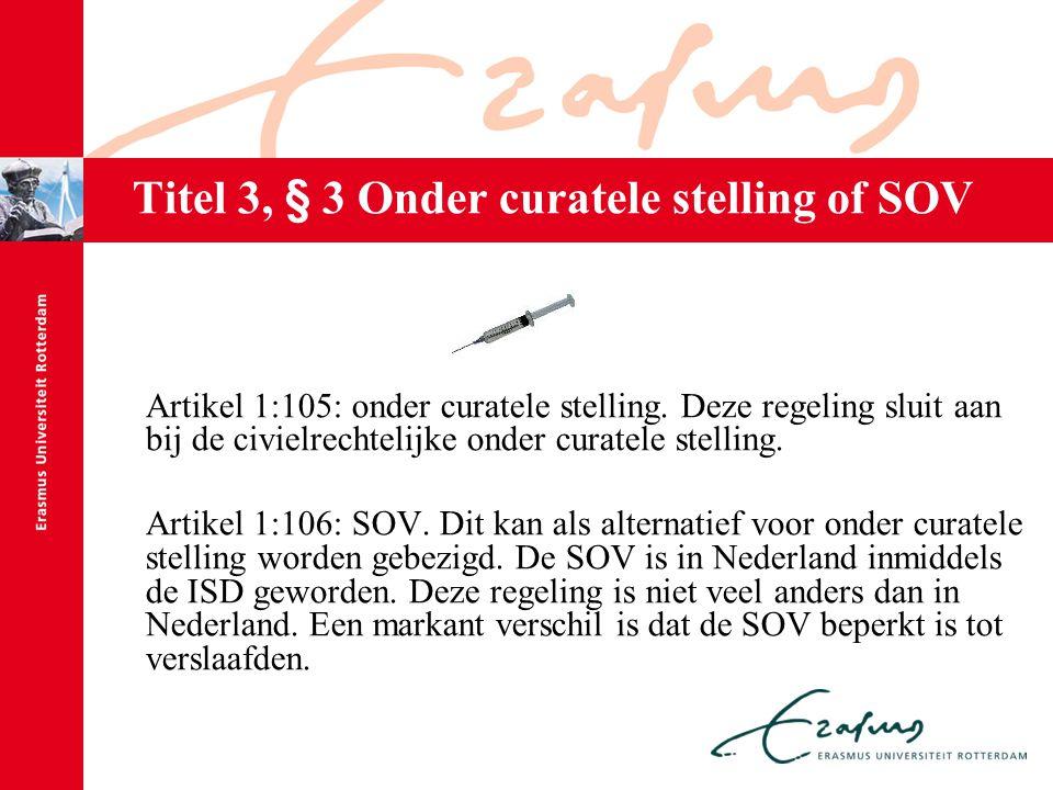 Titel 3, § 3 Onder curatele stelling of SOV