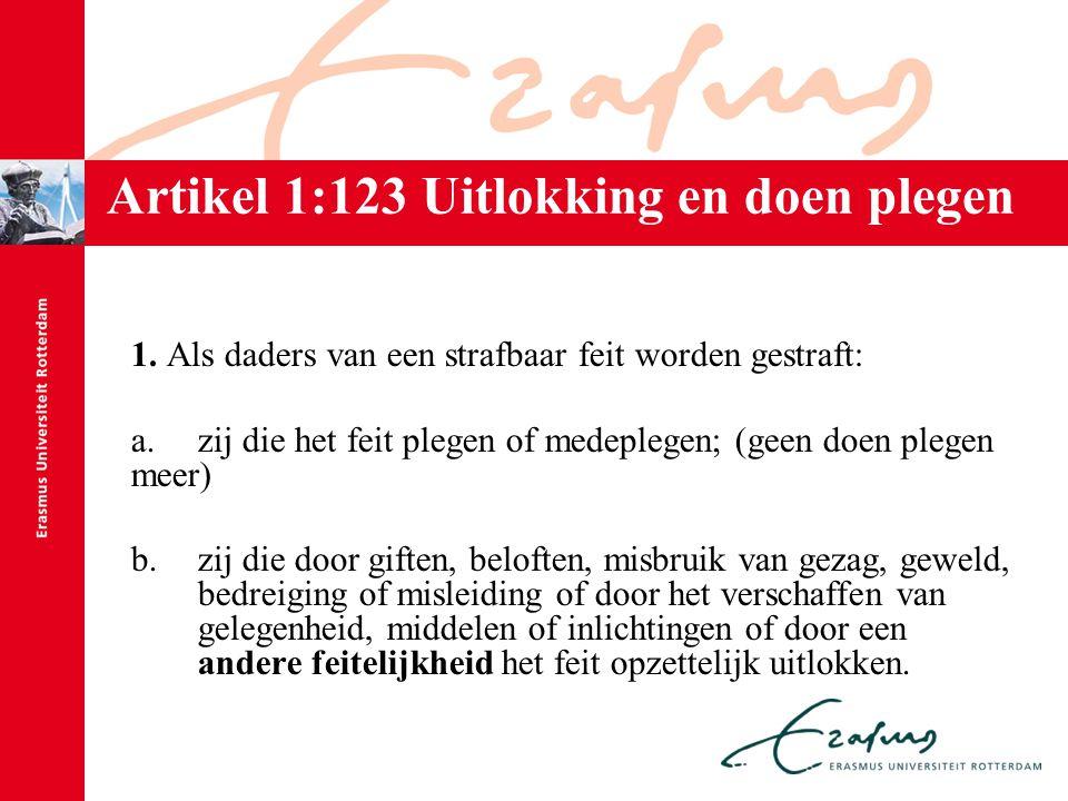 Artikel 1:123 Uitlokking en doen plegen