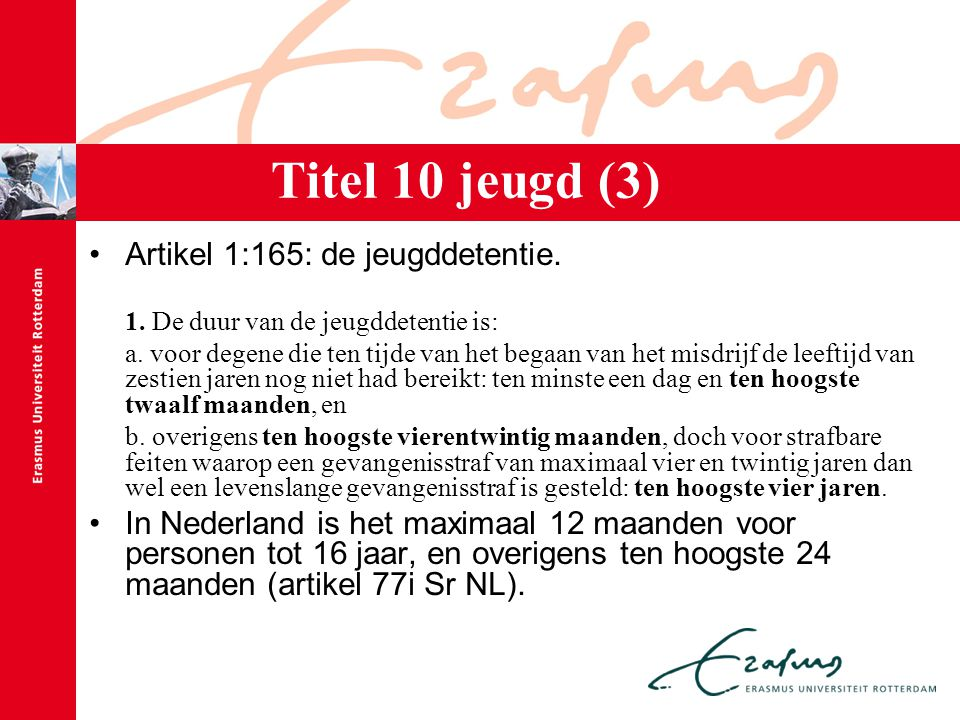 Titel 10 jeugd (3) Artikel 1:165: de jeugddetentie.