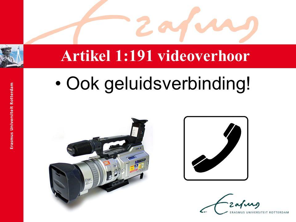 Artikel 1:191 videoverhoor