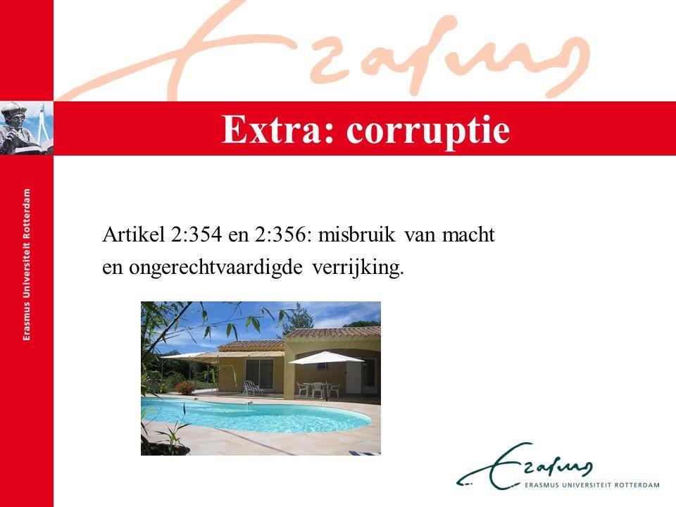 Extra: corruptie Artikel 2:354 en 2:356: misbruik van macht