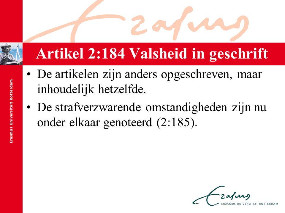 Artikel 2:184 Valsheid in geschrift
