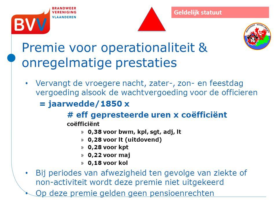 Premie voor operationaliteit & onregelmatige prestaties
