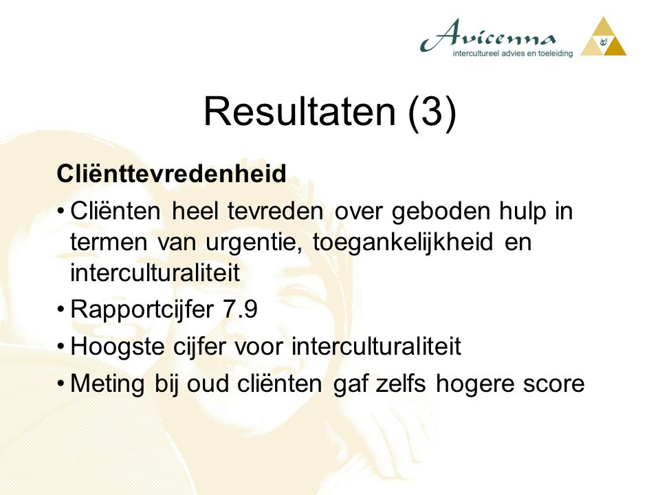 Resultaten (3) Cliënttevredenheid
