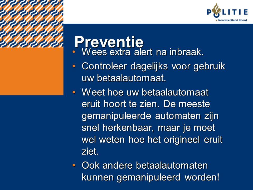 Preventie Wees extra alert na inbraak.