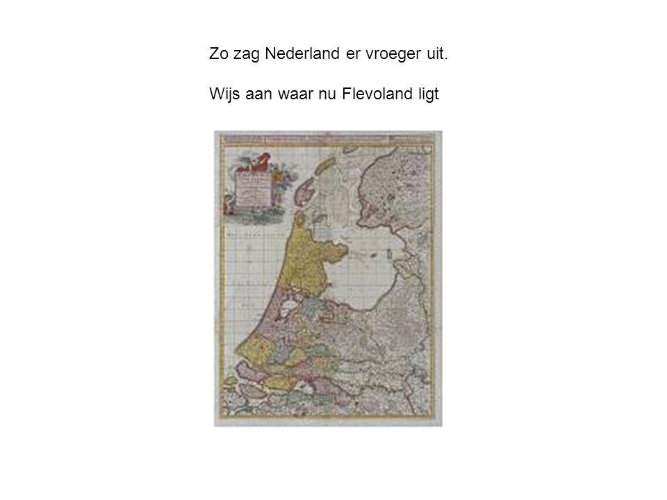 Zo zag Nederland er vroeger uit.