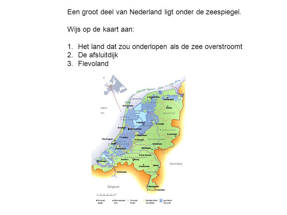 Een groot deel van Nederland ligt onder de zeespiegel.