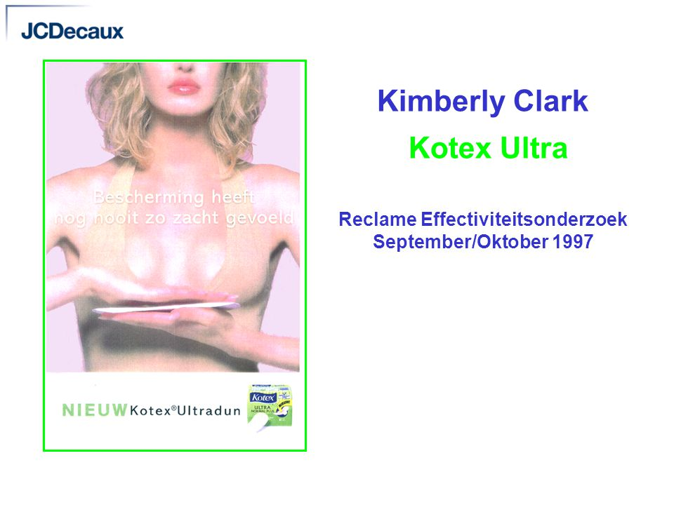 Kimberly Clark Kotex Ultra Reclame Effectiviteitsonderzoek September/Oktober 1997