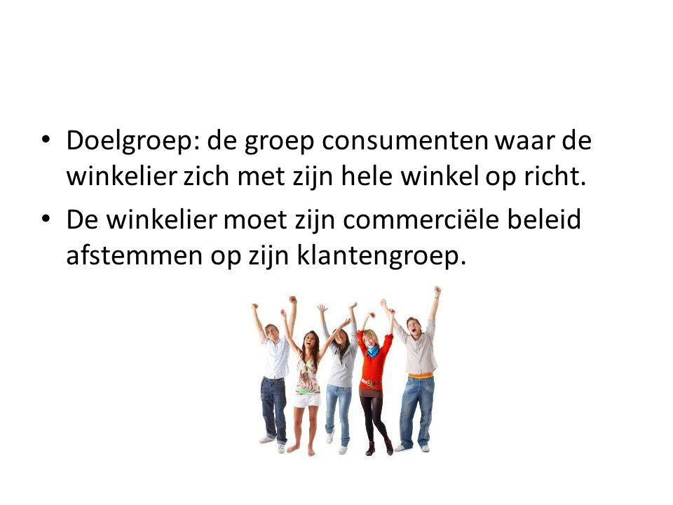 Doelgroep: de groep consumenten waar de winkelier zich met zijn hele winkel op richt.