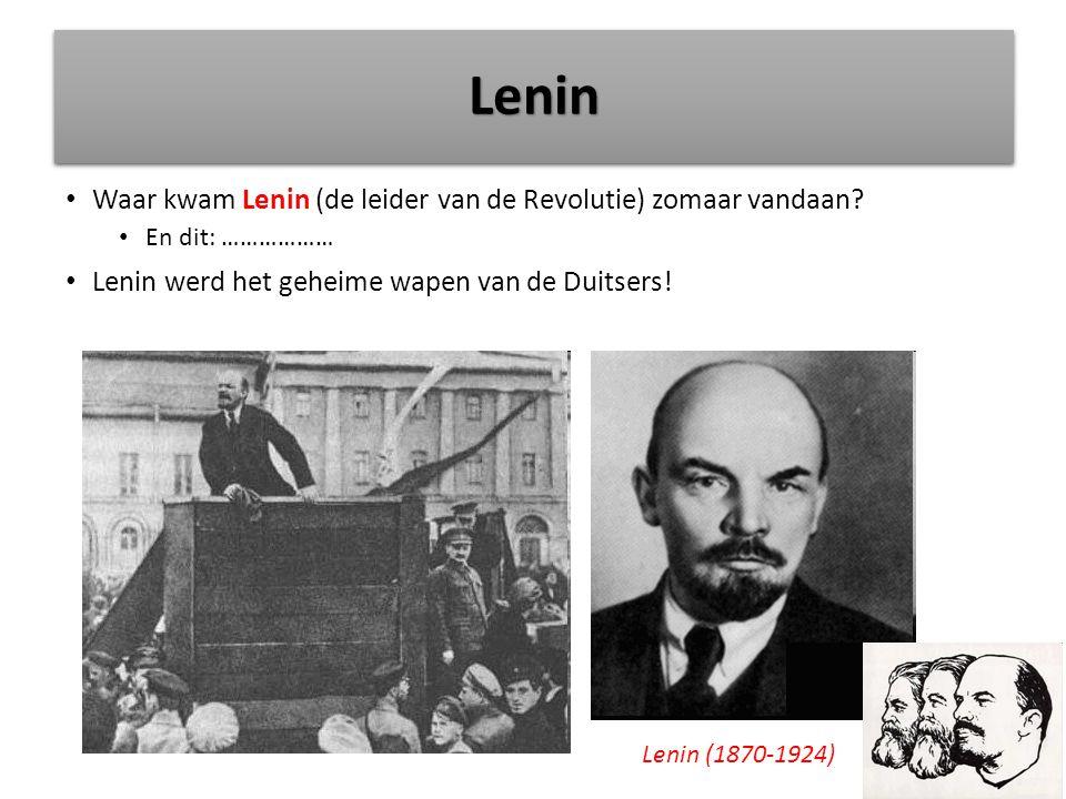 Lenin Waar kwam Lenin (de leider van de Revolutie) zomaar vandaan