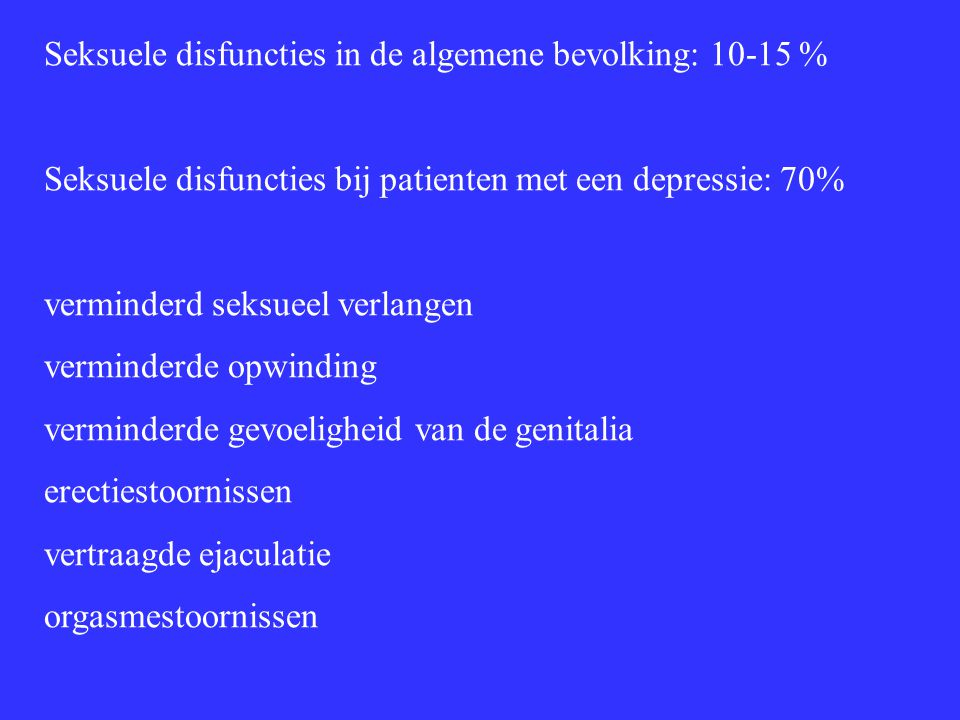 Seksuele disfuncties in de algemene bevolking: 10-15 %