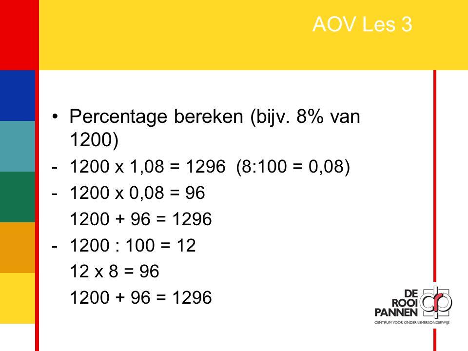 AOV Les 3 Percentage bereken (bijv. 8% van 1200)