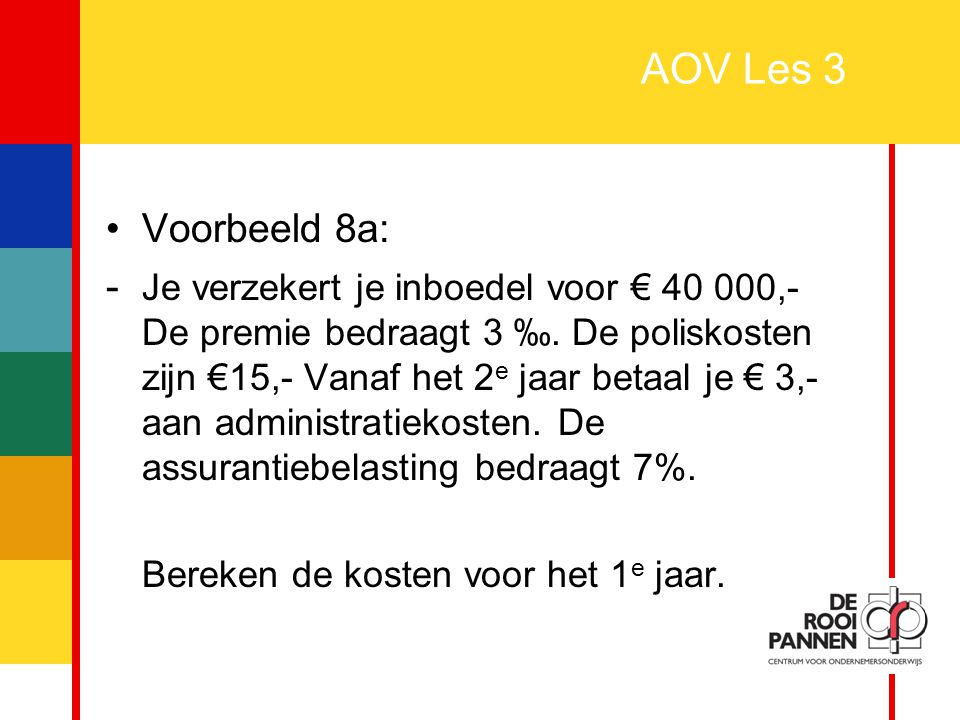 AOV Les 3 Voorbeeld 8a: