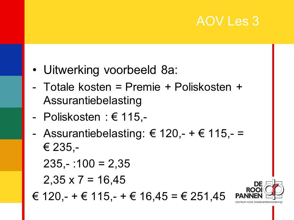 AOV Les 3 Uitwerking voorbeeld 8a: